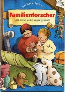 Das kleine Buch für Familienforscher